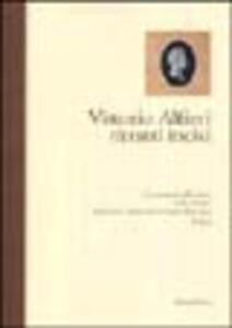 Vittorio Alfieri: ritratti incisi. L'iconografia alfieriana nelle stampe del Centro nazionale di studi alfieriani di Asti