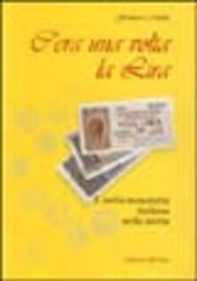 C'era una volta la lira. L'unità monetaria italiana nella storia - Francesco Melone - copertina