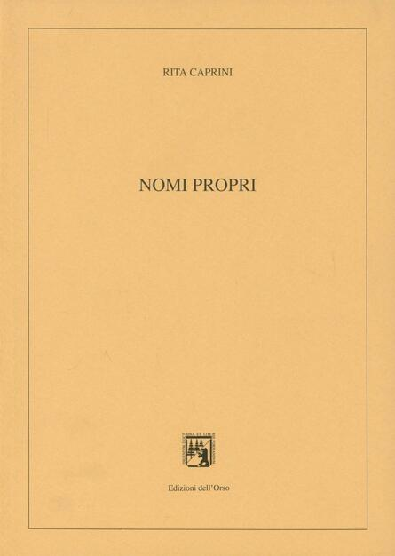 Nomi propri - Rita Caprini - Libro - Edizioni dell Orso - Dip ... 0c99b8c6c13c
