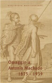 Soledades. Solitudini. Saudades. Poesie spagnole tradotte da poeti italiani e portoghesi. Teto a fronte. Ediz. trilingue - Antonio Machado - copertina