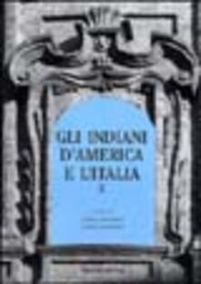 Gli indiani d'America e l'Italia. Atti del convegno di studi (Torino, 7 dicembre 2000). Vol. 2 - copertina
