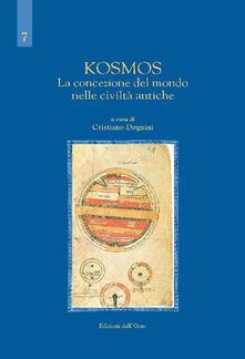 Kosmos. La concezione del mondo nelle civiltà antiche - copertina