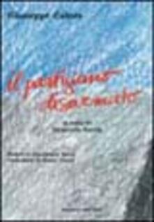 Il partigiano disarmato - Giuseppe Calore - copertina