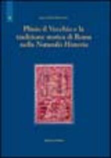 Plinio il Vecchio e la tradizione storica di Roma nella Naturalis historia - Laura Cotta Ramosino - copertina