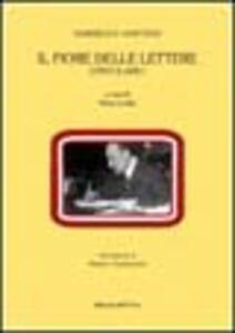Il fiore delle lettere. Epistolario