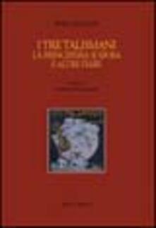Mercatinidinataletorino.it I tre talismani-La principessa si sposa e altre fiabe Image