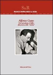 Alfonso Gatto. Dal surrealismo d'idillio alla poetica delle vittime