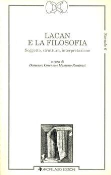 Listadelpopolo.it Lacan e la filosofia. Soggetto, struttura, interpretazione Image