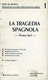 La tragedia spagnola. Thomas Kyd