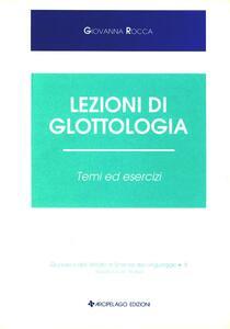 Lezioni di glottologia. Temi ed esercizi