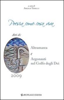 Poesia come cosa viva. Atti di Altramarea e Argonauti nel golfo degli Dei - copertina