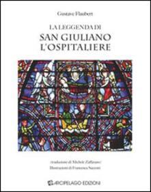 La leggenda di San Giuliano l'Ospitaliere - Gustave Flaubert - copertina