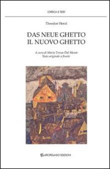 Il nuovo ghetto-Das neue ghetto - Theodor Herzl - copertina