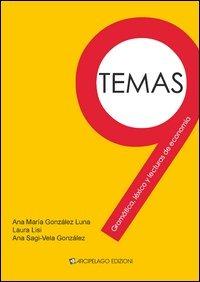 Nueve temas. Gramática, léxico y lecturas de economía - González Luna Ana M. Sagi-Vela González Ana - wuz.it