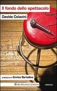 Il fondo dello spettacolo - Davide Colavini - copertina