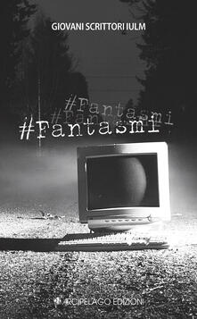#Fantasmi - copertina
