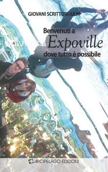 Benvenuti a Expoville dove tutto è possibile - copertina