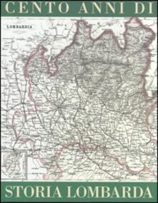 Cento anni di storia lombarda - copertina