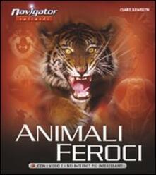 Animali feroci - Claire Llewellyn - copertina