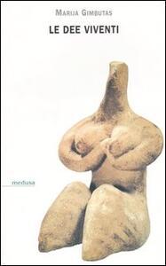Le dee viventi - Marija Gimbutas - copertina