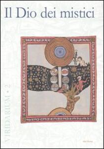 Libro Il Dio dei mistici
