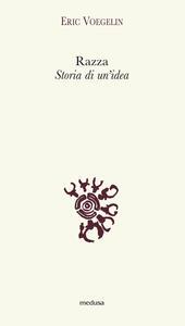 Razza. Storia di un'idea - Eric Voegelin - copertina