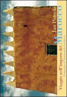 Viaggio nell'impero del Marocco - Jan Potocki - copertina