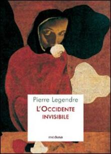 L' occidente invisibile - Pierre Legendre - copertina