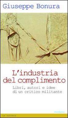 Camfeed.it L' industria del complimento. Libri, autori e idee di un critico militante Image