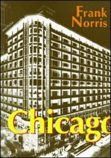 Chicago (La febbre del grano) - Frank Norris - copertina