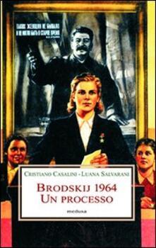 Recuperandoiltempo.it Brodskij 1964. Un processo Image
