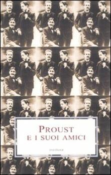 Proust e i suoi amici - copertina