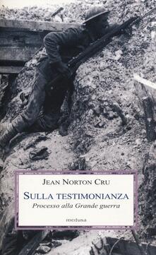 Mercatinidinataletorino.it Sulla testimonianza. Processo alla grande guerra Image