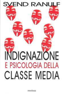 Filippodegasperi.it Indignazione e psicologia della classe media Image
