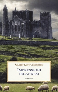 Impressioni irlandesi - Chesterton Gilbert Keith - wuz.it