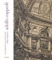 Adolfo Coppedè. Un architetto nel secolo d'oro della borghesia - copertina