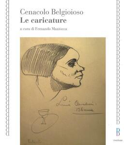 Cenacolo Belgioioso. Le caricature
