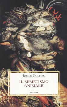 Il mimetismo animale - Roger Caillois - copertina