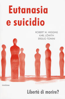 Fondazionesergioperlamusica.it Eutanasia e suicidio. Liberi di morire? Image