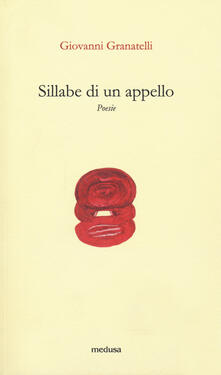 Sillabe di un appello - Giovanni Granatelli - copertina