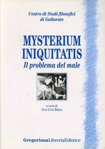 Mysterium iniquitatis. Il problema del male