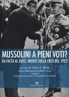 Camfeed.it Mussolini a pieni voti? Da Facta al Duce. Inediti sulla crisi del 1922 Image