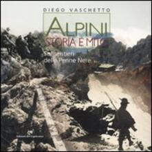 Alpini. Storia e mito. Sui sentieri delle Penne Nere.pdf