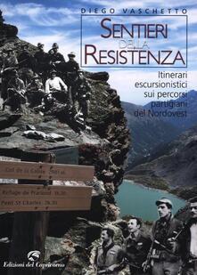 Osteriacasadimare.it Sentieri della resistenza. Itinerari escursionistici sui percorsi partigiani del Nordovest Image