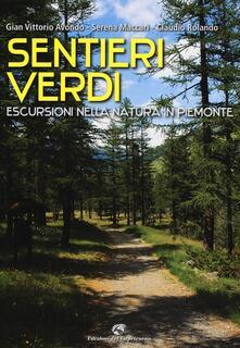 Fondazionesergioperlamusica.it Sentieri verdi. Escursioni nella natura in Piemonte Image