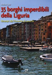 Voluntariadobaleares2014.es 35 borghi imperdibili della Liguria. Itinerari dal Ponente al Levante Image