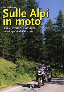 Listadelpopolo.it Sulle Alpi in moto. Passi e strade di montagna dalla Liguria alla Svizzera Image