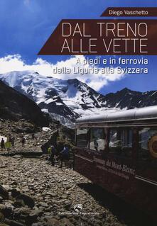 Voluntariadobaleares2014.es Dal treno alle vette. A piedi in ferrovia dalla Liguria alla Svizzera Image