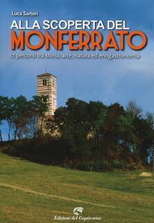 Capturtokyoedition.it Alla scoperta del Monferrato. 12 percorsi tra storia, arte, natura ed enogastronomia Image