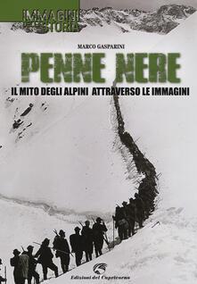 Penne nere. Il mito degli alpini attraverso le immagini.pdf